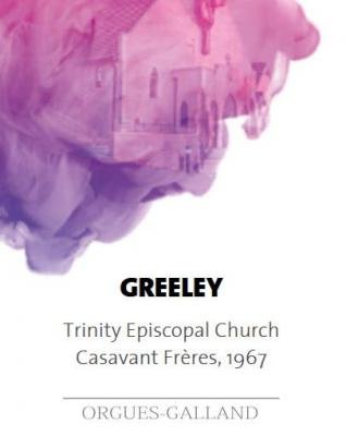 GREELEY : Eglise Episcopale de la TRINITE /  ECHANTILLONS
